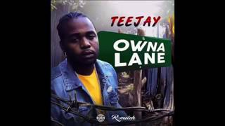 Teejay - Owna Lane (official Audio)