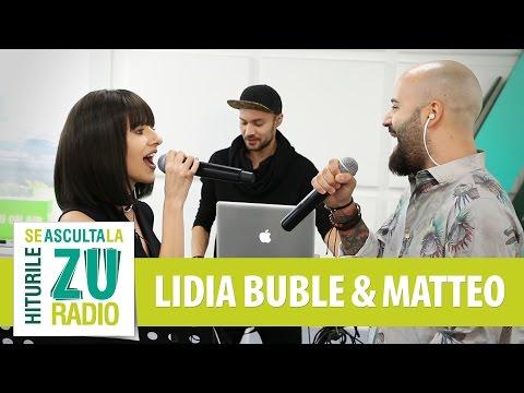 Lidia Buble feat. Matteo - Mi-e bine (Live la Radio ZU)
