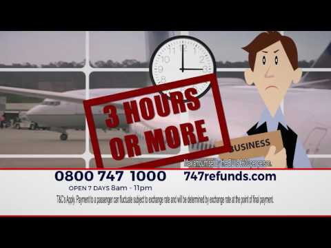747 Refunds | TV Advertising Campaign 2016