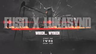 FUSO feat. LUKASYNO - Wdech...wydech prod. FUSO