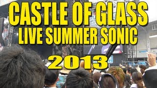 Linkin Park - Castle Of Glass (live summer sonic 2013)