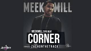 "FREE Meek Mill X G Herbo X Lil Bibby Type Beat ""CORNER"" [Prod. By ZachOnTheTrack]"