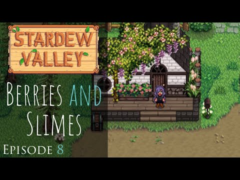 Stardew Valley   Berries & Slimes   Relaxing, Peaceful Role Play Let s Play   Episode 8