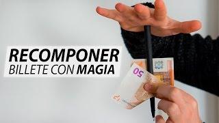 Truco de magia con dinero - Como romper y recomponer un billete roto