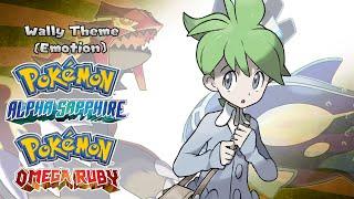 Pokemon Omega Ruby/Alpha Sapphire - Wally Theme (Emotion) Music (HQ)