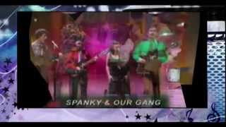 "SPANKY and OUR GANG - ""SUNDAY WILL NEVER BE THE SAME""   1967"