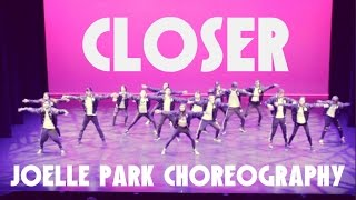 The Chainsmokers - Closer ft. Halsey | Choreography by Joelle Park [LIVE SS 16F]
