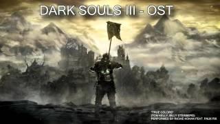 "Dark Souls III - Trailer SONG (True Colors of Darkness) ""True Colors"" cover OST"