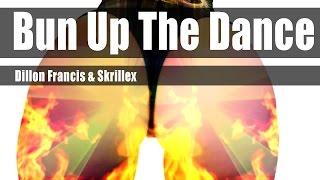 Dillon Francis & Skrillex - Bun Up The Dance ¨VISUAL¨