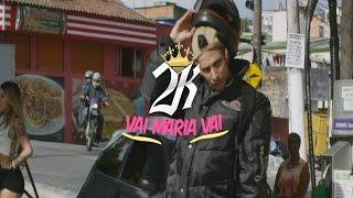 MC 2K - Vai Maria Vai - Funk Bass |Dj Rodrigo Iaronka|