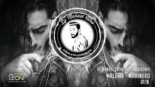Maluma - Marinero (Dj Manuel Citro Bachata Remix)