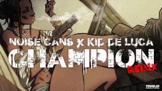 Noise Cans x Kid De Luca x Buju Banton - Champion