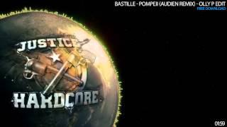 Bastille - Pompeii (Audien Remix) - Olly P Edit (FREE DOWNLOAD)