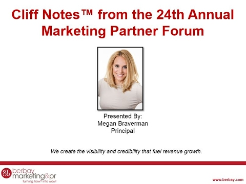 Cliff Notes™ from the 24th Annual Marketing Partner Forum