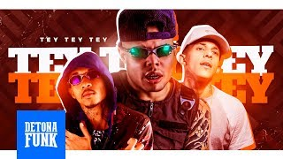 MC Lan, MC L da Vinte e MC Kaio - Tey Tey Tey - Já Empurrei (Lan RW e DJ G Beats)
