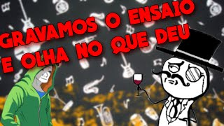 GRAVAMOS O ENSAIO E OLHA NO QUE DEU - UFO Estúdio de Gravação [OF #01]