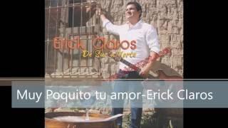 Erick Claros Muy Poquito amor