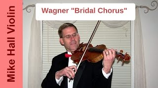 """Bridal Chorus"" by Wagner"