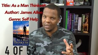 Book #4: As A Man Thinketh-James Allen