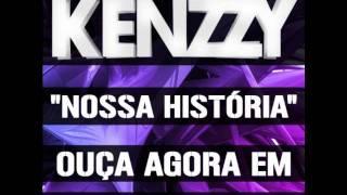 Kenzzy - Nossa História