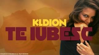 KLDION - Te iubesc (2017)