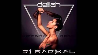DELILAH - GO - KIZOMBA REMIX - DJ RADIKAL