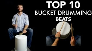 TOP 10 Bucket Drumming Beats of ALL TIME! -Bucketdrumming.net