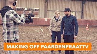 Making of achter de schermen bij Esra   PaardenpraatTV