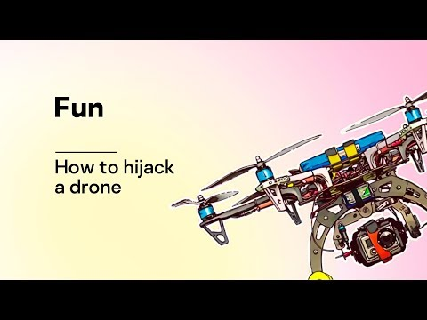 How to hijack a drone