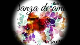 Danza de amar (Danza Bella Dama)   Crizo Mic Mc