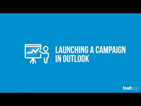 Launching a Campaign in Outlook