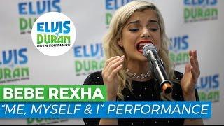 "Bebe Rexha - ""Me, Myself & I"" Acoustic | Elvis Duran Live"