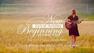 [VIETSUB] NEW BEGINNING _ Astrid Holiday