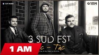 3 SUD EST - TIC TAC (Official Single)