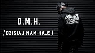 Kajman ft. Bezczel - D.M.H. /Dzisiaj Mam Hajs/