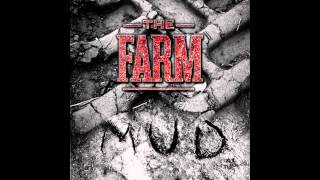 The Farm - MUD (Audio Only)