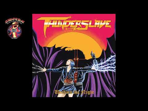 Thunderslave - Unchain The Night (2020)