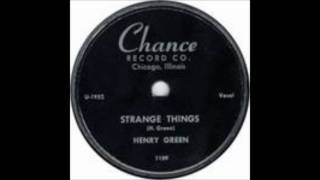 Henry Green - Strange Things