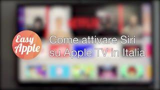 Come attivare Siri su Apple TV in Italia