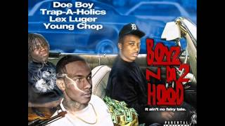 Doe Boy Stay Strapped (Feat. Hollywood Goonie)