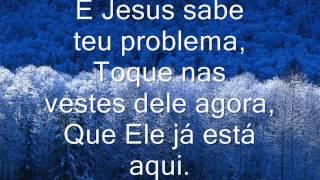 Toque na orla do Senhor, Joel Mendes Vieira [Legendado]