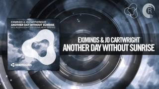 Eximinds & Jo Cartwright - Another Day Without Sunrise (Radio Edit)
