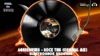 Aggresivnes - Rock This (Original Mix)