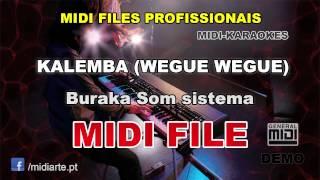 ♬ Midi file  - KALEMBA (WEGUE WEGUE) - Buraka Som sistema