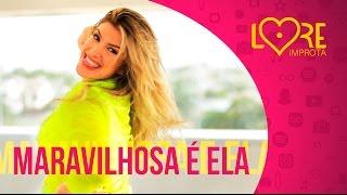 Maravilhosa É Ela - Leo Santana - Lore Improta   Coreografia