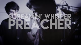 Screamin' Whisper - 'Preacher'