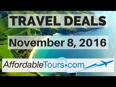 Travel Deals: November 8, 2016- AffordableTours.com
