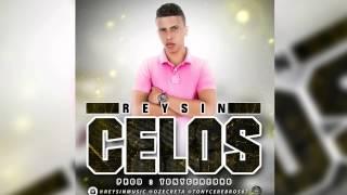 Celos - Reycin (Mp3 - AudioZ)