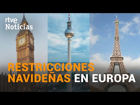 FRANCIA, REINO UNIDO y ALEMANIA relajan sus medidas de cara a las NAVIDADES | RTVE