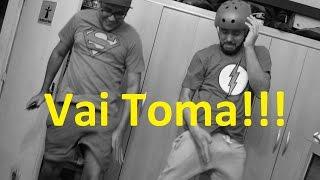 Vai Toma!!!